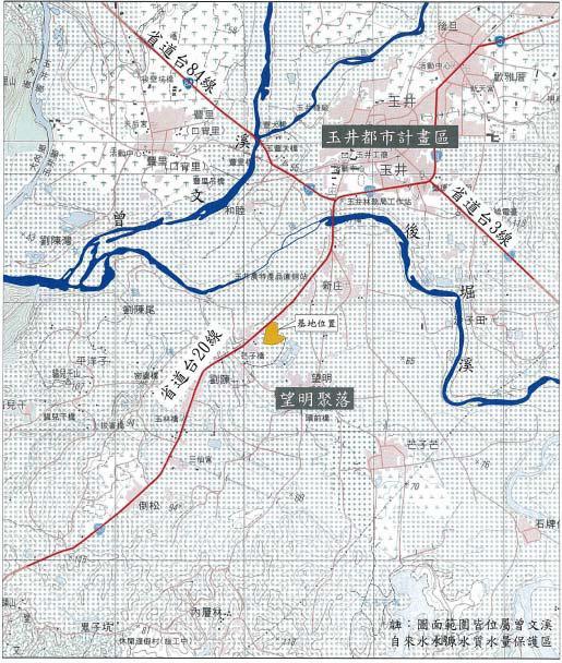 臺南縣玉井鄉望明村芒果蒸熱場附近基地地理位置圖